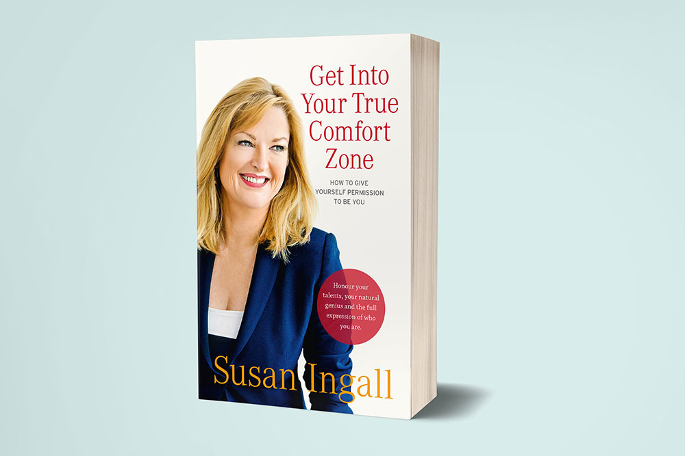 Get Into Your True Comfort Zone Book